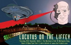 Locutus on the Liffeyd